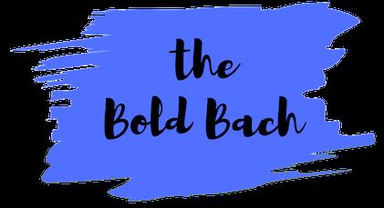 the Bold Bach